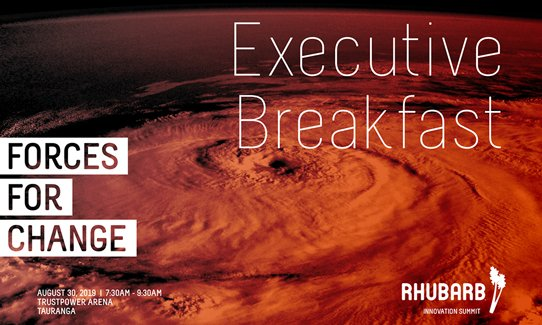 Rhubarb Executive Breakfast: Forces for Change